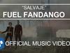 Fuel Fandango - Salvaje (Oficial)