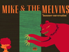 Mike & The Melvins - Bummer Conversation
