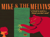 Mike & The Melvins - A Friend in Need Is a Friend You Don't Need