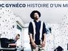 Doc Gyneco - Histoire d'un mec