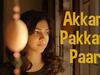 Kadhalum Kadanthu Pogum - Akkam Pakkam Paar Song | Vijay Sethupathi | Santhosh Narayanan