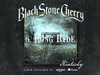 Black Stone Cherry - Long Ride (Kentucky) 2016