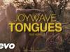 Joywave - Tongues (feat. KOPPS)