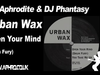 DJ Aphrodite & DJ Phantasy / Urban Wax - Open Your Mind (1994)
