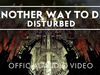 Disturbed - Another Way To Die (Audio)