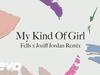 Citizens! - My Kind of Girl (Fells x Joziff Jordan Remix) (Audio)