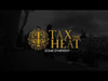 Tax The Heat - Some Sympathy (Official Track)
