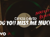 Craig David - Do You Miss Me Much (Majestic Remix) (Audio)