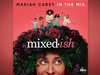 Mariah Carey - In The Mix (From Mixed-ish)