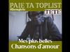 TÉTÉ - Paie ta toplist « Chansons d'amour »