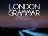 London Grammar - Nightcall (Joe Goddard remix)