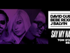 David Guetta, Bebe Rexha & J Balvin - Say My Name (Tom Staar Remix)