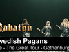 SABATON - Swedish Pagans (Live - The Great Tour - Gothenburg)