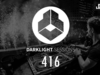 Fedde Le Grand - Darklight Sessions 416 | Exclusive Guest Mix by Sam Feldt