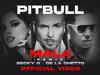 Pitbull - Mala (Remix) (feat. Becky G & De La Ghetto)