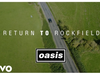 Oasis - Return To Rockfield' ((What's The Story) Morning Glory? 25th Anniversary Inter...