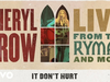 Sheryl Crow - It Don't Hurt (Live From the Ryman / 2019 / Audio)