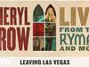 Sheryl Crow - Leaving Las Vegas (Live From the Ryman / 2019 / Audio)